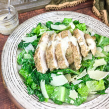 Chicken Caesar Salad with Homemade Dressing | Soups and Salads